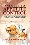 Answers to Appetite Control: New Hope for Binge Eating and Weight Management