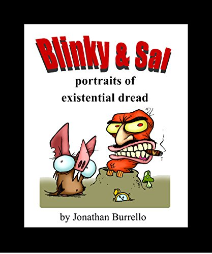 Blinky and Sal: Portraits of Existential Dread -