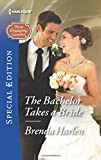 img - for The Bachelor Takes a Bride (Those Engaging Garretts!) book / textbook / text book