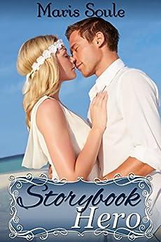 Storybook Hero by [Soule, Maris]