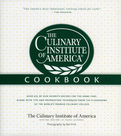 - The Culinary Institute of America Cookbook: A Collection of Our Favorite Recipes for the Home Chef