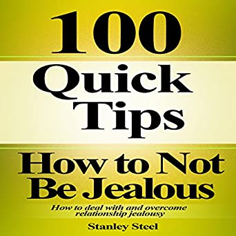 how to deal with a jealous boyfriend