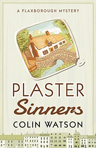 Plaster Sinners (A Flaxborough Mystery)