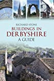 Buildings in Derbyshire