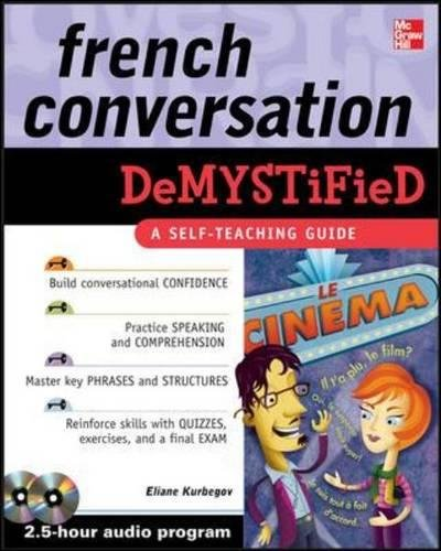 French Conversation Demystified with Two Audio CDs by McGraw-Hill Education