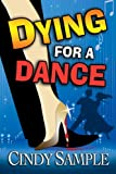 Dying for a Dance (Laurel McKay Mysteries Book 2)