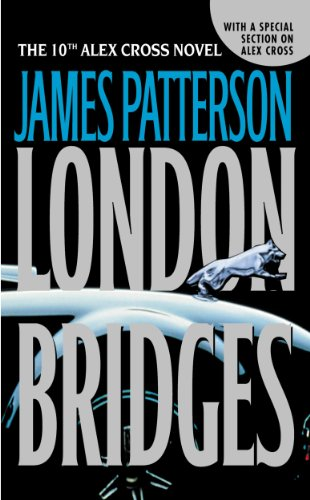 London Bridges (Alex Cross Book 10) -