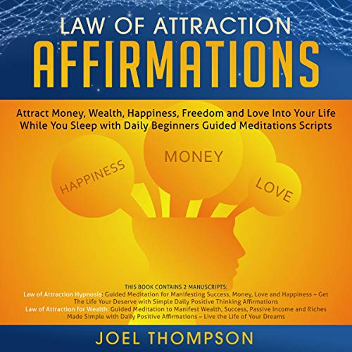 Pdf Fitness Law of Attraction Affirmations: Attract Money, Wealth, Happiness, Freedom and Love into Your Life While You Sleep with Daily Beginners Guided Meditations Scripts