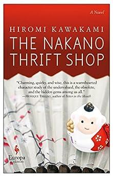 The Nakano Thrift Shop: A Novel by [Kawakami, Hiromi]