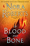 Product picture for Of Blood and Bone: Chronicles of The One, Book 2 by Nora Roberts