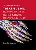 The Upper Limbs, Josepha Sherman, 082393537X