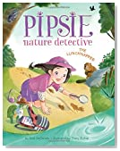 Pipsie, Nature Detective: The Lunchnapper (Pipsie, Nature Detective Series)