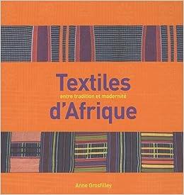 Textiles dAfrique : Entre tradition et modernité