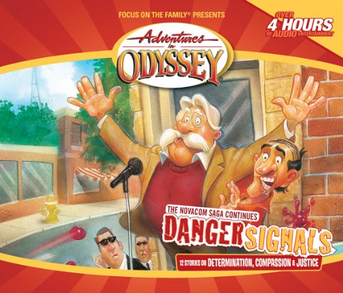 danger-signals-adventures-in-odyssey
