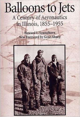 Balloons to Jets: A Century of Aeronautics in Illinois, 1855-1955