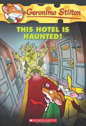 geronimo stilton hotel is haunted - 1