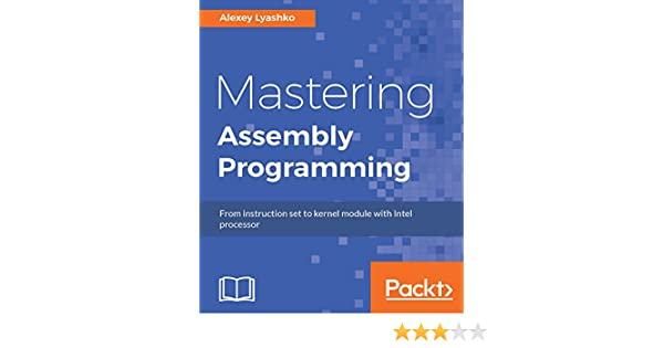 Amazon Mastering Assembly Programming From Instruction Set To