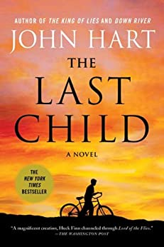 The Last Child: A Novel by [Hart, John]