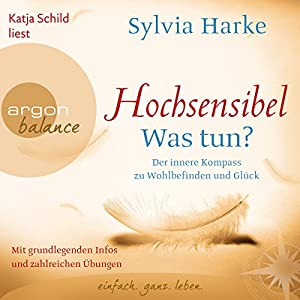 Hochsensibel - Was tun? Audiobook