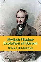 Switch Pitcher: Evolution of Darwin