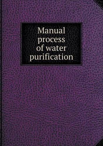 Manual process of water purification ebook