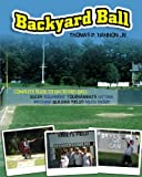Backyard Ball, Thomas Hannon, 1439234523