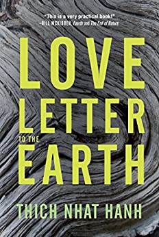 Love Letter to the Earth by [Hanh, Thich Nhat]