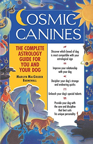 Cosmic Canines: The Complete Astrology Guide for You and Your Dog (Native Agents)
