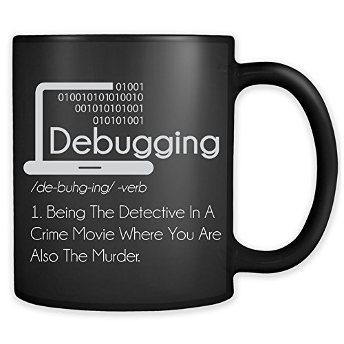 Debugging Definition Mug - Funny IT Programming Coding Code Programmer Coffee Cup