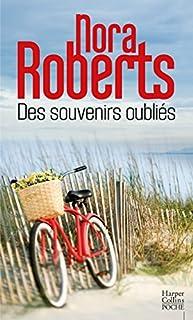 Des souvenirs oubliés, Roberts, Nora