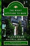The Right Attitude to Rain (Isabel Dalhousie Series)