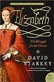 Elizabeth, David Starkey, 0061367435