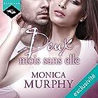 Deux mois sans elle   Livre audio Auteur(s) : Monica Murphy Narrateur(s) : Véra Pastrélie