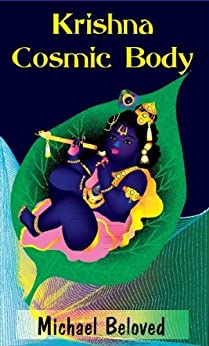 Krishna Cosmic Body (English Edition) por [Beloved, Michael]