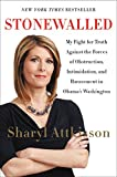 img - for Stonewalled: My Fight for Truth Against the Forces of Obstruction, Intimidation, and Harassment in Obama's Washington book / textbook / text book