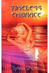 Timeless Embrace Paperback