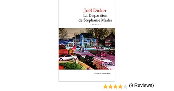 La Disparition de Stephanie Mailer (French Edition) eBook: Dicker ...