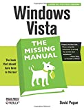Windows Vista: The Missing Manual (Missing Manuals)