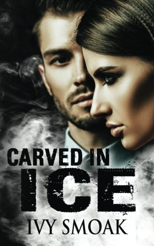 Carved in Ice (Made of Steel Series) (Volume 3)