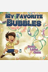 My Favorite Bubbles Paperback