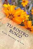 Tu rostro Busco: Diario de Oración (Spanish Edition)