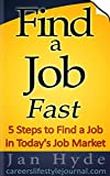 Find a Job Fast: In Today's Job Market
