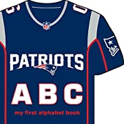 New England Patriots ABC: My First Alphabet Book (NFL ABC Board Books) (My First Alphabet Books (Michaelson Entertainment))