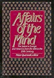 Affairs of the Mind, Peter Quennell, 0915220571