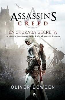 Amazon.com: Assassin's Creed: La cruzada secreta (Spanish