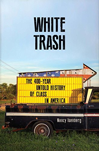 Amazon white trash the 400 year untold history of class in white trash the 400 year untold history of class in america by isenberg fandeluxe Images