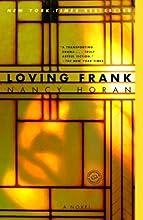 (Loving Frank) By Horan, Nancy (Author) Paperback on 08-Apr-2008