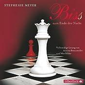 Bis(s) zum Ende der Nacht (Twilight-Saga 4) | Stephenie Meyer