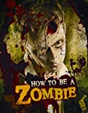 How to Be a Zombie, Amy Gray and Serena Valentina, 0763649341