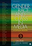 Gender, Race, and Class in Media 9781412974417
